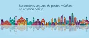 Los mejores seguros médicos en América Latina