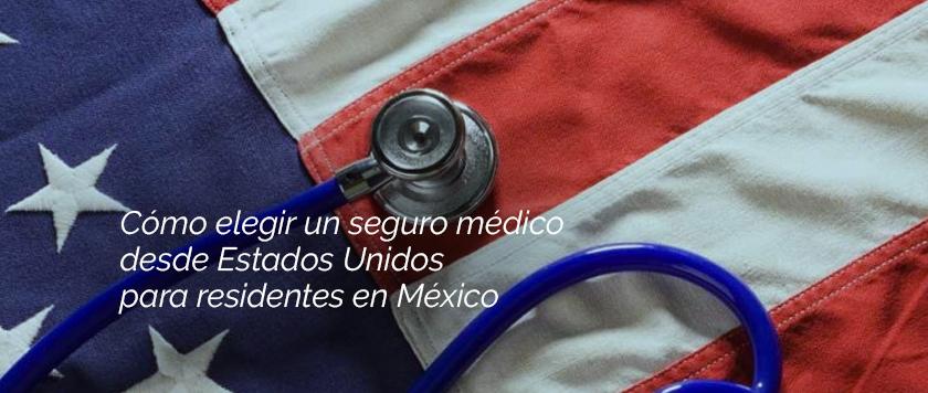 seguro médico para residentes en México